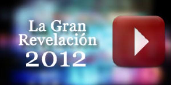 la gran revelacion 2012